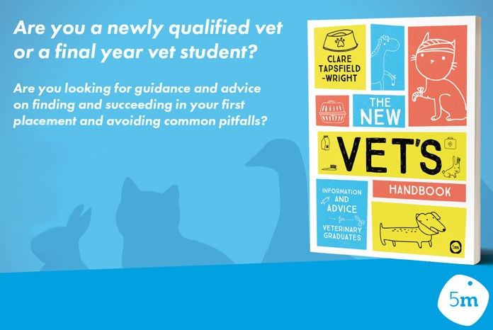 Yorkshire-based Clare Tapsfield-Wright MRCVS has written The New Vet's Handbook, a lighthearted guide to help newly qualified veterinary surgeons as they leave uni and enter the profession.